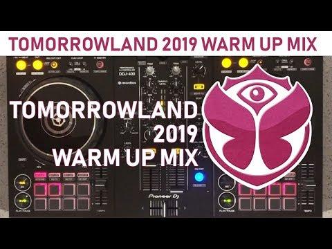 Tomorrowland 2019 Warm Up Mix | PIONEER DDJ 400