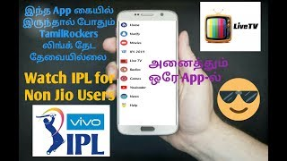watch ipl for non jio users and tamilrockers new movies download