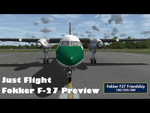 My preview and tour of the Just Flight Fokker F27 Friendship | FSX | P3D | Steam