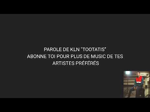 Download Parole de KLN 93 Tootatis (audio + lyrics)
