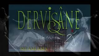 Selamlama - Dervişane Enstrumental - Sufi Music
