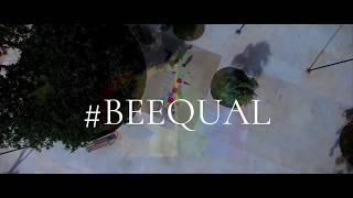 BE EQUAL