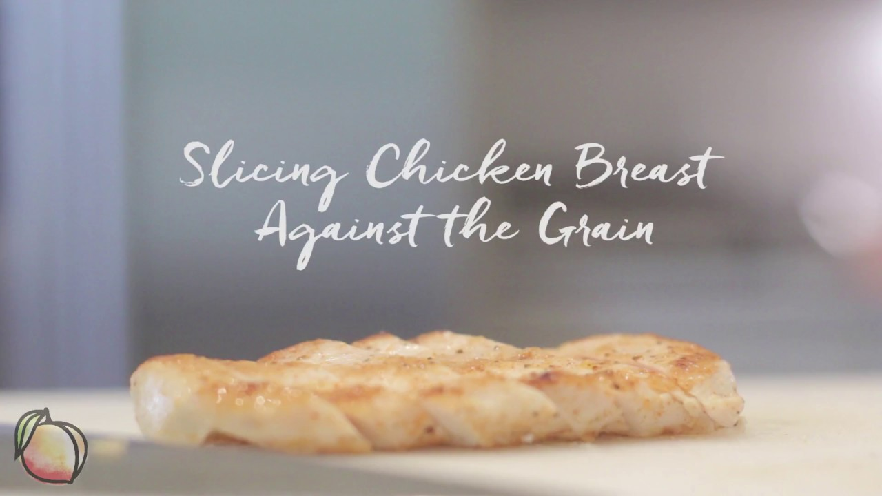Slicing Chicken Breast Across The Grain Youtube Chickenmeatdiagram Easy Cooking Chiken Cuts