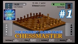Chessmaster (PS2) - PART 1: Pushing the Envelope | The Baddest Dudes Duke!
