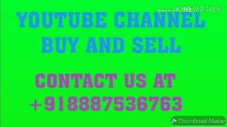 MONETIZE YOUTUBE CHANNEL BUY AND SELL