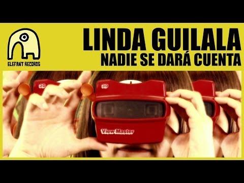 LINDA GUILALA - Nadie Se Dará Cuenta [Official]