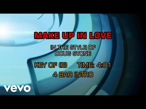Doug Stone - Make Up In Love (Karaoke)