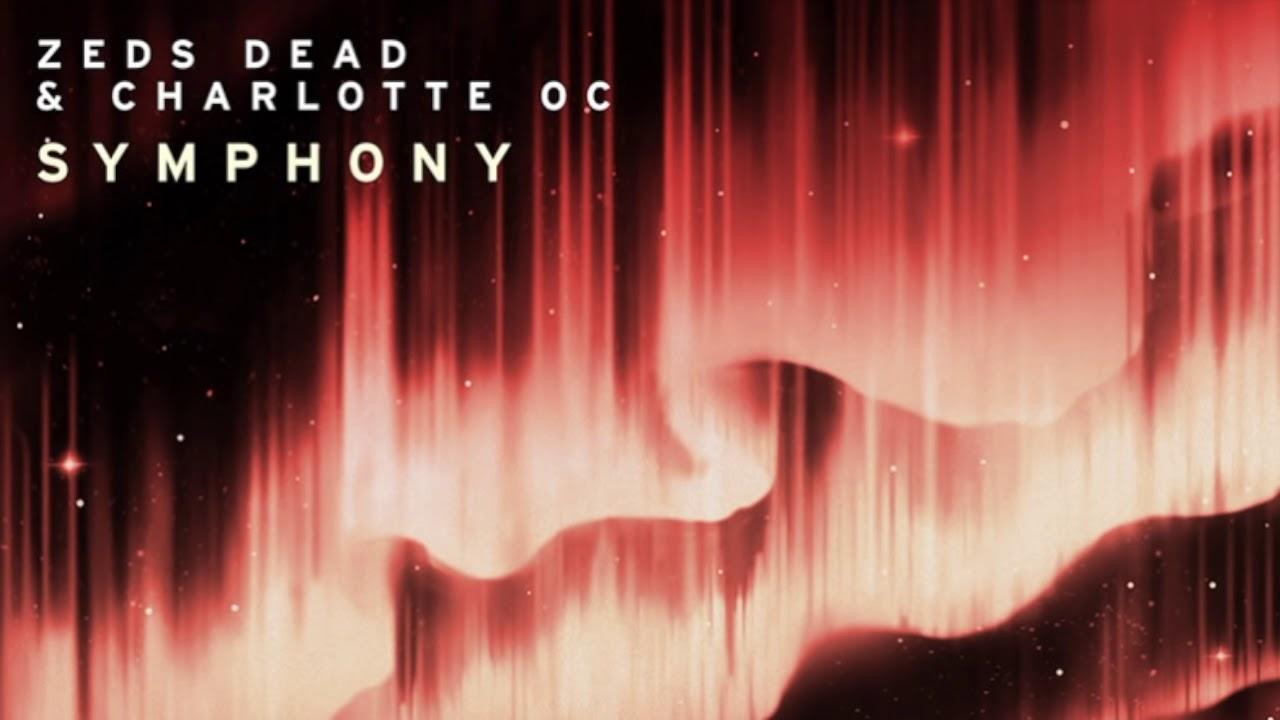 Zeds Dead X Charlotte Oc Symphony Youtube