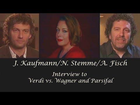 J.Kaufmann/A.Fisch/N.Stemme⭐Interview-Fragmente zu Wagner's Parsifal