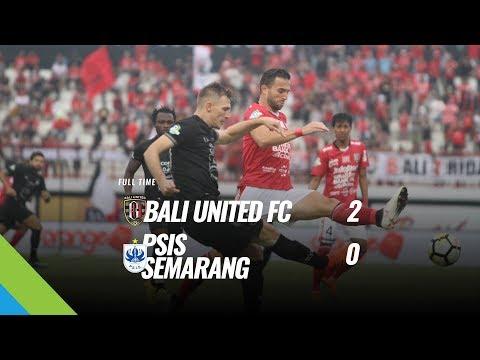 [Pekan 19] Cuplikan Pertandingan Bali United FC vs PSIS Semarang, 4 Agustus 2018