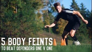 5 Easy Body Feints To Beat Defenders | Body Feint Tutorial For Footballers