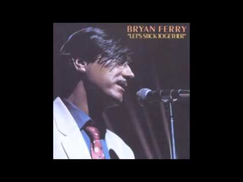 Bryan Ferry Let's Stick Together Lyrics HQ   YouTube
