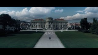 "SEVEN : ""Game of Love"" MUSICVIDEO 2015 #7bfls"