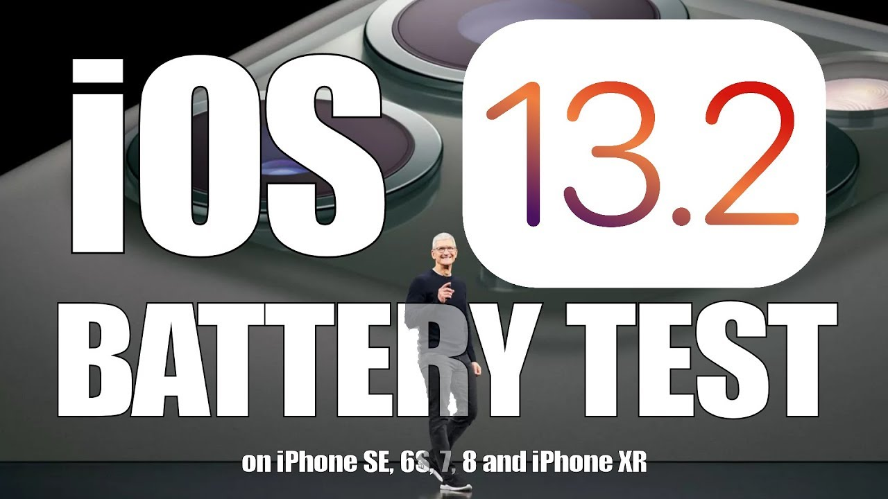 iOS 13.2 Battery Life Test on iPhone SE, 6S, 7, 8 and iPhone XR