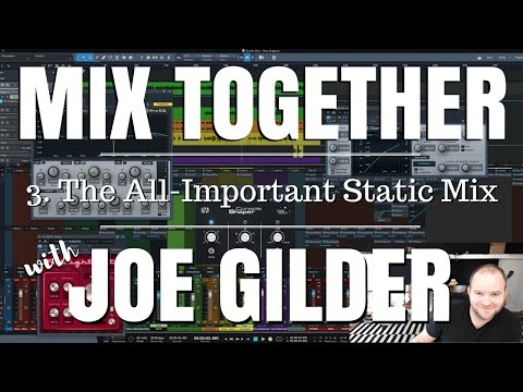 The All-Important Static Mix | Mix Together [3]