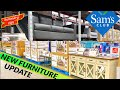 NEW SAMS CLUB FURNITURE UPDATE NEW FURNITURE ITEMS SOFAS RECLINERS COFFEE TABLES STORE WALKTHROUGH