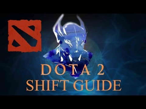 Dota 2 - How to Shift Guide