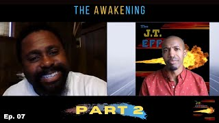 Episode 7: The Awakening | Pulling Back the Wool of Lies, Deceit, and False Progress - Part 2