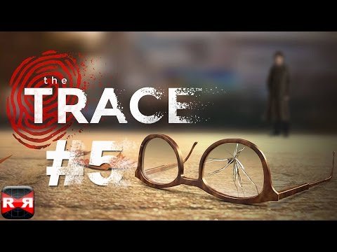 The Trace: Murder Mystery Game (By Relentless Software) - iOS - Walkthrough Gameplay Part 5