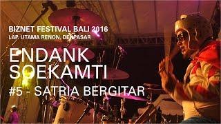 Biznet Festival Bali 2016 : Endank Soekamti - Satria Bergitar