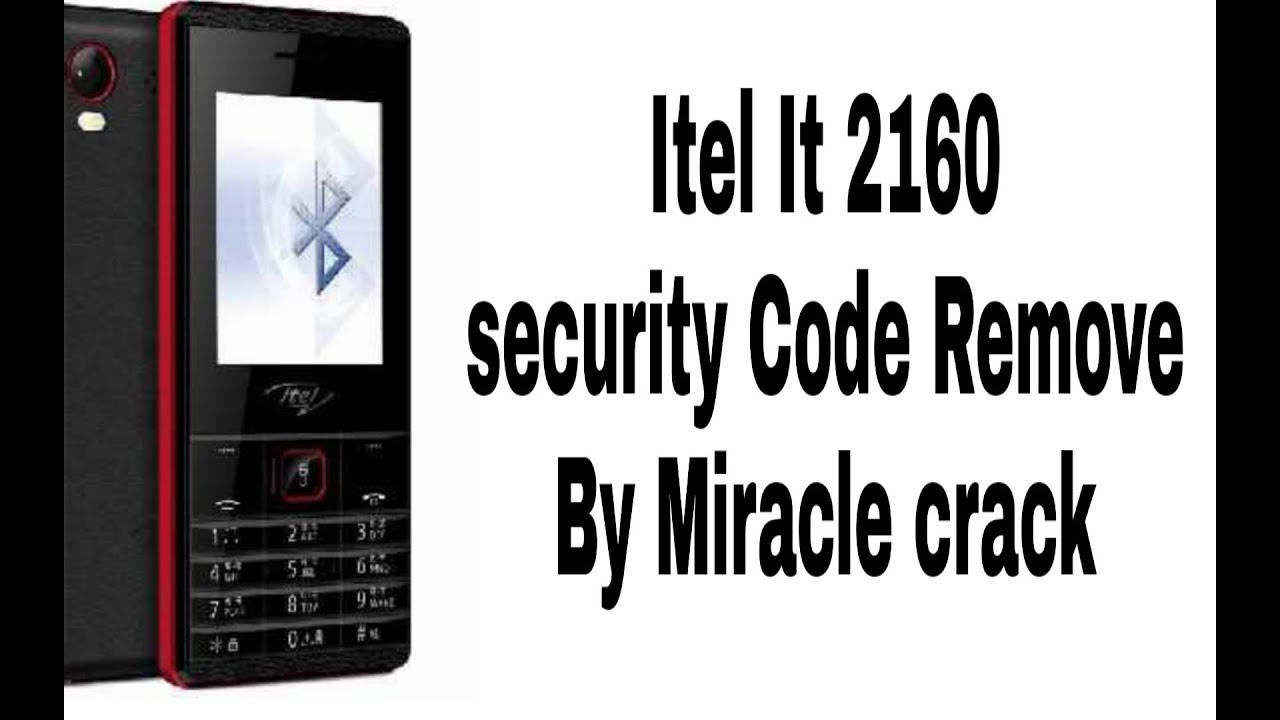 Itel it 2160 security Code Remove ? / Itel security Code Remove by miracle  crack 100% done