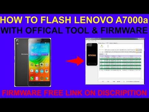 HOW TO FLASH LENOVO A7000a WITH OFFICAL TOOL & FIRMWARE by