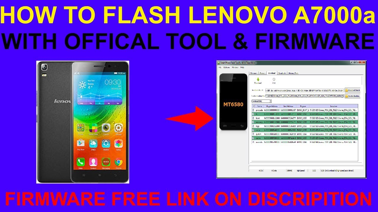 HOW TO FLASH LENOVO A7000a WITH OFFICAL TOOL FIRMWARE
