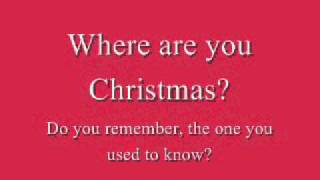 Repeat youtube video Faith Hill - Where Are You Christmas (Lyrics)