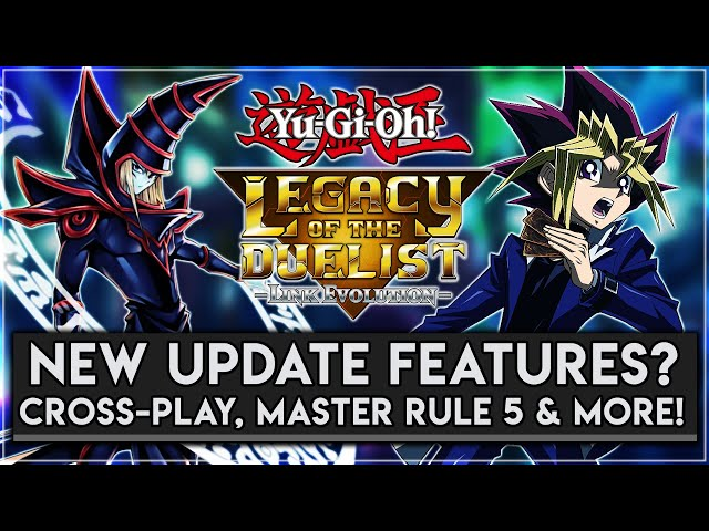 Yu-Gi-Oh! Legacy Of The Duelist Link Evolution | Cross Play, Master Rule 5 & Other Features We Need!