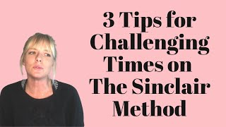 Challenging Times on The Sinclair Method | 3 Tips to Stick With It