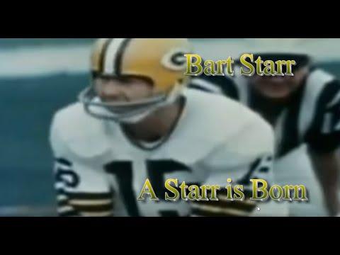 "Bart Starr ""A Starr Is Born"""