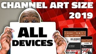 YouTube Channel Art Size 2019 For All DEVICES