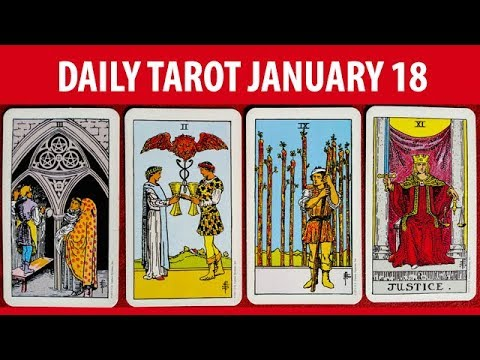Daily Tarot Card Reading and Oracle Card Reading - January 18, 2018