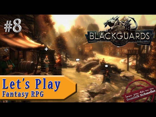 Let's Play Blackguards #8: Sonniges Dörfchen (Rollenspiel / Das Schwarze Auge / blind)