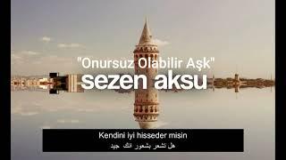 Sezen Aksu - Onursuz Olabilir Aşk   أغنية تركية مت