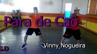 Para de K.o   Vinny Nogueira ( Coreografia)