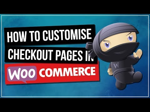 Woocommerce Checkout Page Customization - How To