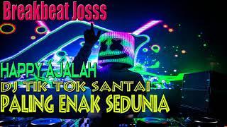 Heppy Ajalah Remix Tiktok