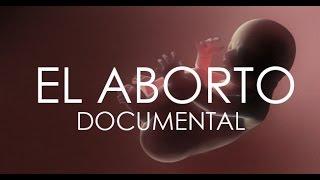 el aborto - documental