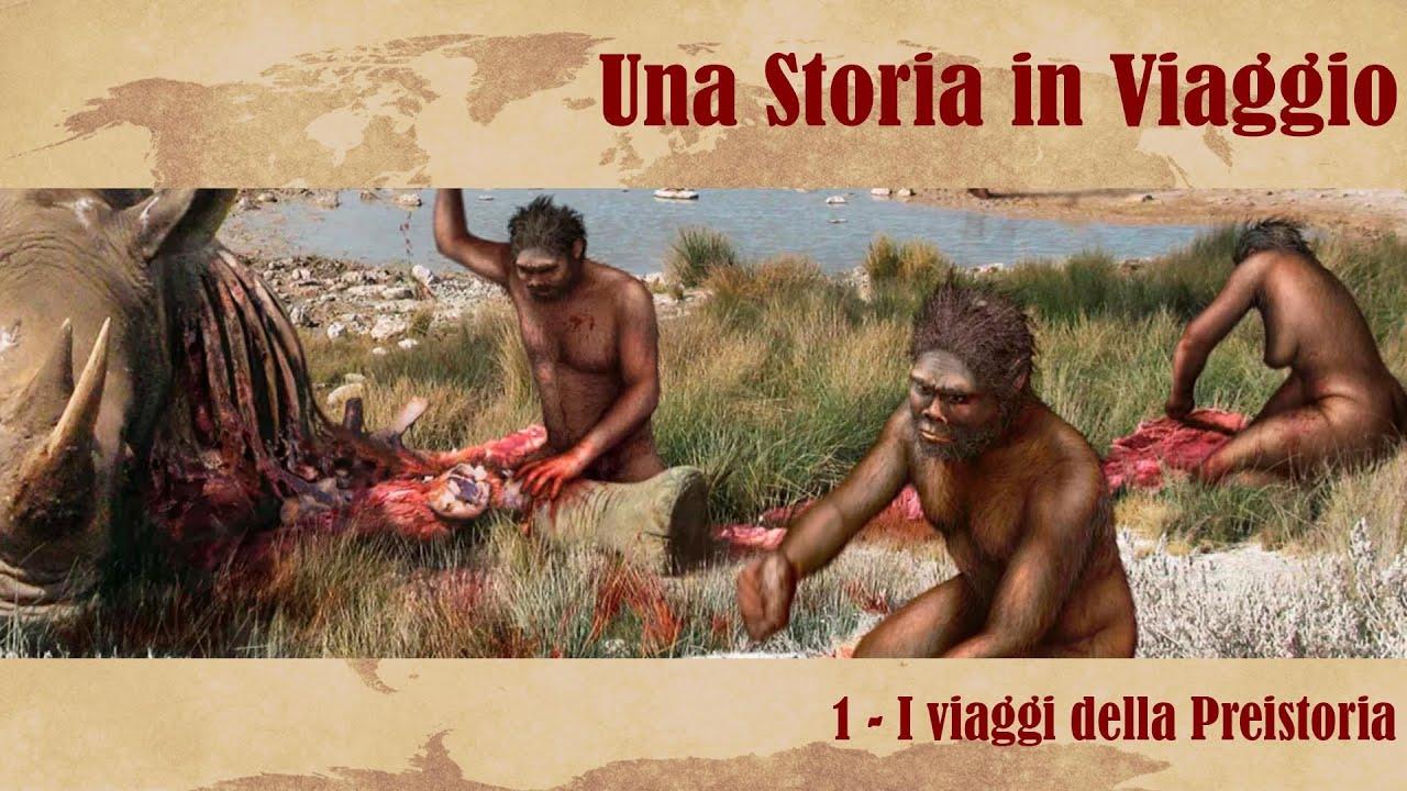UNA STORIA IN VIAGGIO #1 - I viaggi della Preistoria