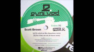 Scott Brown - Do It Like We Do (Al Storm Remix)