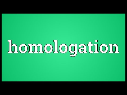 Homologation Meaning