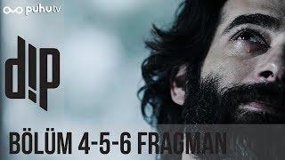 Dip 4-5-6. Bölüm Fragman