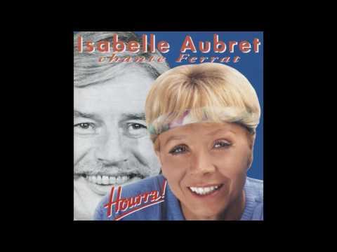 Isabelle Aubret - C'est toujours la première fois