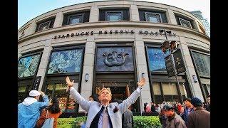 WORLD'S LARGEST STARBUCKS (30,000-square-foot) China Vlog