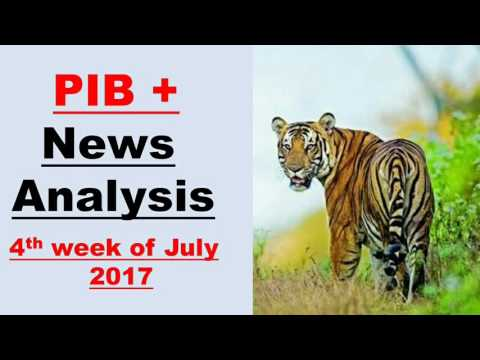 4th week of July 2017 ,world tiger day , island development agency , quake app ,Sagar Vani app