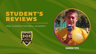 Darren Toth. MSM Summer Football Academy, August 2017