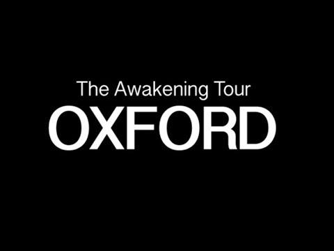 Awakening Tour Oxford