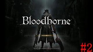 Bloodborne(ブラッドボーン)実況#2