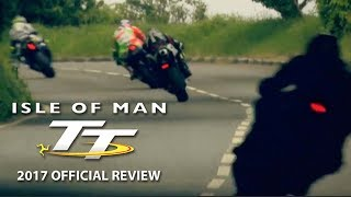 Isle of Man TT Review 2017 - Official Trailer